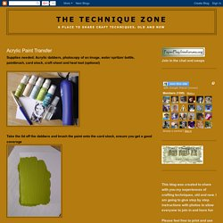 The Technique Zone: Acrylic Paint Transfer - StumbleUpon