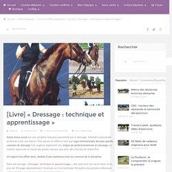 [Livre] «Dressage : technique et apprentissage» – Cheval Partage