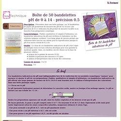 Boîte de 50 bandelettes pH de 0 à 14 - précision 0.5