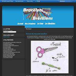 Technique - Tutoriel des… - Les Bracelets Brésiliens sur le net