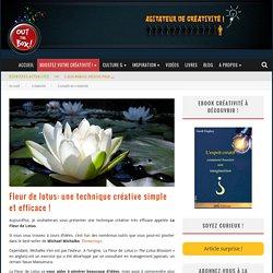 Fleur de lotus: une technique créative simple et efficace !