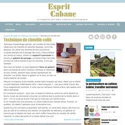Technique du chevillé-collé, Esprit Cabane, idees creatives et ecologiques