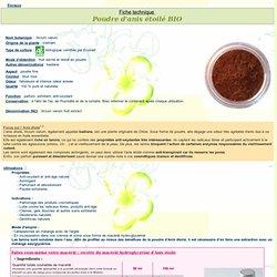 Fiche technique extrait végétal Aroma-Zone : poudre d'anis étoilé biologique