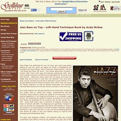 Jazz Bass on Top - Left-Hand Technique Book by Andy McKee at Gollihur Music - Double Bass, Upright Bass, String Bass Specialists