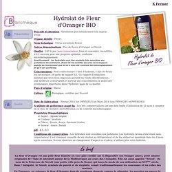 FT Hydrolat de Fleur d'Oranger BIO - Citrus aurantium