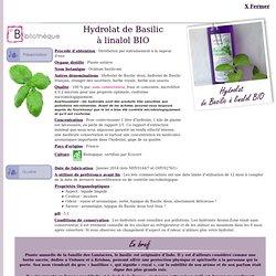 hydrolat de Basilic à linalol BIO - Ocimum basilicum