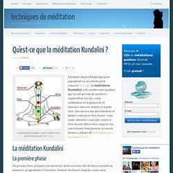 Technique de méditation Kundalini - la méditation qui vous remuera
