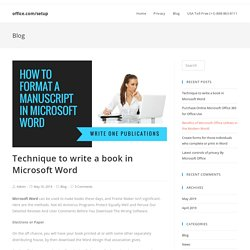 Technique to write a book in Microsoft Word - office.com/setup