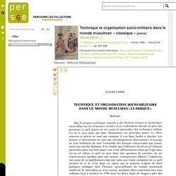 Technique et organisation socio-militaire dans le monde musulman « classique »