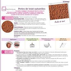 Perles de teint naturelles