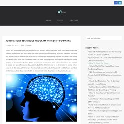 Join Memory Technique Program With DMIT Sofware