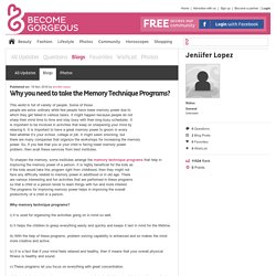 Why you need to take the Memory Technique Programs? - Jeniifer Lopez - Blog