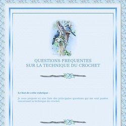La technique du crochet : Questions/Réponses