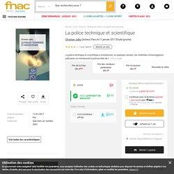 La police technique et scientifique - poche - Christian Jalby - Achat Livre ou ebook - Achat & prix