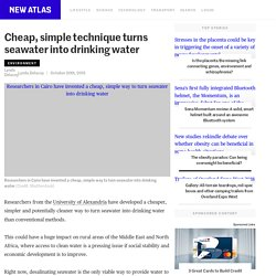 Cheap, simple technique turns seawater into drinking water