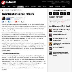 Technique Series: Fast Fingers