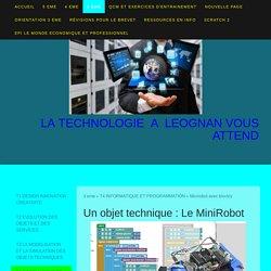 Un objet technique : Le MiniRobot - Technologie Collège Leognan