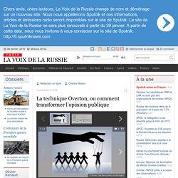 La technique Overton, ou comment transformer l'opinion publique - Dernières infos - Société - La Voix de la Russie
