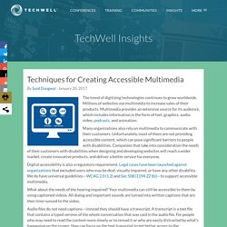 Techniques for Creating Accessible Multimedia