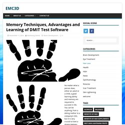Memory Techniques, Advantages and Learning of DMIT Test Software - EMC3D