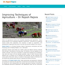 Improving Techniques of Agriculture by Dr Rajesh Rajora
