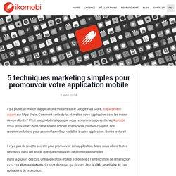 5 techniques marketing simples pour promouvoir votre application mobile
