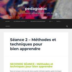 Séance 2 – Méthodes et techniques pour bien apprendre – pedagodoc