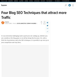 Four Blog SEO Techniques that attract more Traffic