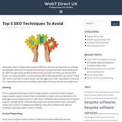 Top 5 SEO Techniques to Avoid