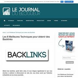 Techniques pour obtenir des backlinks - Le Journal du Blogueur