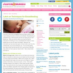 Latch on Techniques for Breastfeeding : Breastfeeding : Babies