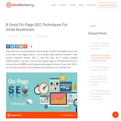 8 Great On-Page SEO Techniques for Small Businesses