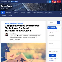 3 Highly Effective Ecommerce Techniques for Small Businesses