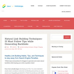 Natural Link Building Techniques- 15 Must Follow Tips while Generating Backlinks ~ Top Best Websites List. Free Classifieds. SEO, Blogging Tips