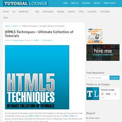 HTML5 Techniques - Ultimate Collection of Tutorials
