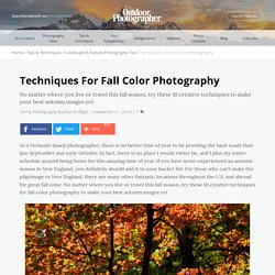 Techniques For Fall Color Photography