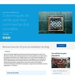 5 techniques de vente que tout commercial doit connaître - Salesforce Blog France