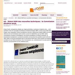 UE - Statut OGM des nouvelles techniques : la Commission décidera