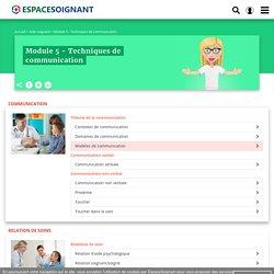 Module 5 - Techniques de communication - cours IFAS pour les eas et aides-soignants