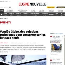 Vendée Globe, des solutions techniques pour concurrencer les bateaux neufs - PME-ETI