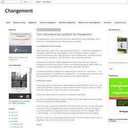 Changement: Trois techniques de conduite du changement