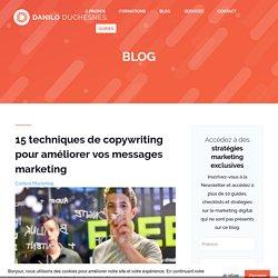 15 techniques de copywriting pour améliorer vos messages marketing