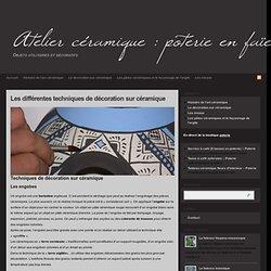 Techniques de décoration céramique : engobe, raku, terre vernissée : La décoration sur céramique
