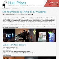 Les techniques du Vjing et du mapping - une découverte de Nastasja Duthois sur Multi-Prises