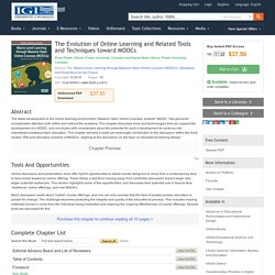 The Evolution of Online Learning and Related Tools and Techniques toward MOOCs: Educational IS&T Book Chapter
