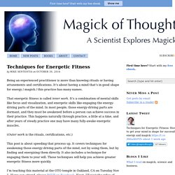 Techniques for Energetic Fitness — Magick of Thought