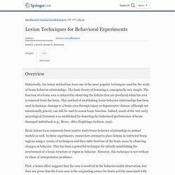 Lesion Techniques for Behavioral Experiments