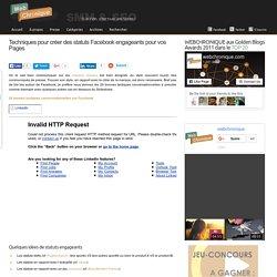 Techniques pour créer des statuts Facebook engageants pour vos Pages