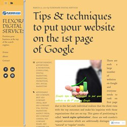 Tips & techniques to put your website on the 1st page of Google