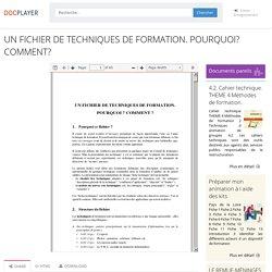 ⭐UN FICHIER DE TECHNIQUES DE FORMATION. POURQUOI? COMMENT?